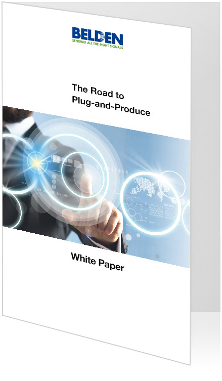 White Paper - Road to Plug and Produce