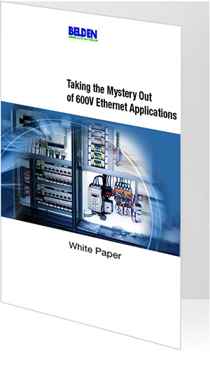 White Paper - Taking the Mystery out of 600V Ethernet Applications